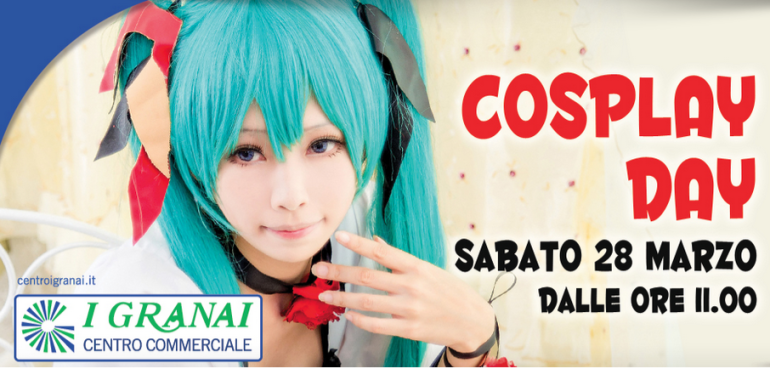 "Cosplay Day presso centro commerciale ""I Granai"""